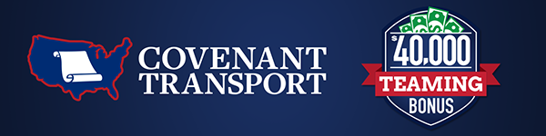 CDL Drivers Team Up:  Earn Top Pay and $40,000 Sign On Bonus! - Newark, NJ - Covenant Transport